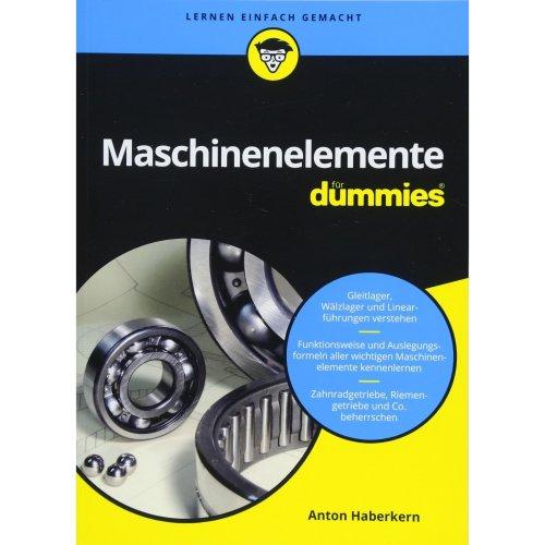 Maschinenelemente fur Dummies (Für Dummies)