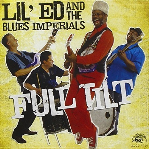 Lil Ed and the Blues Imperials - Full Tilt [CD]