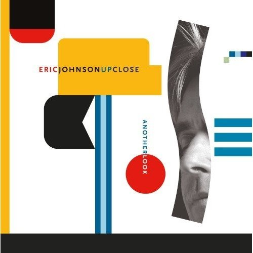 Eric Johnson - Up Close - Another Look [CD]