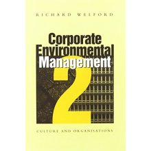 Corporate Environmental Management 2: Culture and Organization v. 2 - Used