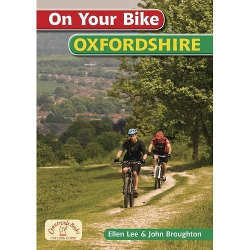 On Your Bike Oxfordshire (20 Cycle Routes)