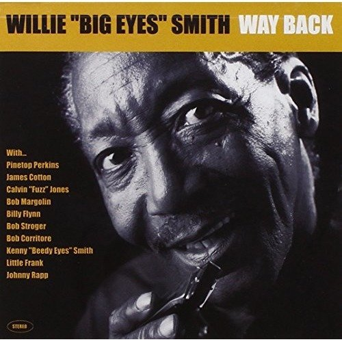 Smith Willie Big Eyes - Way Back [CD]