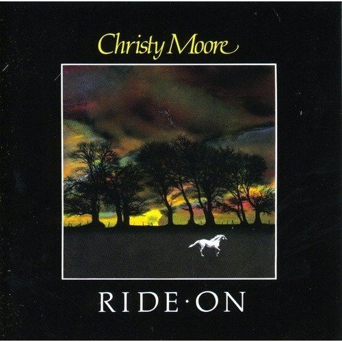 Christy Moore - Ride on [CD]