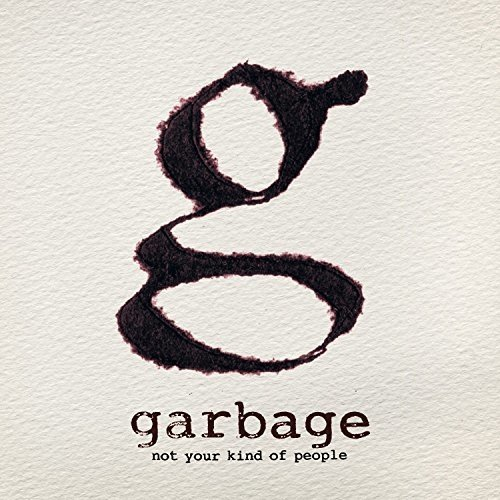 Garbage - Not Your Kind of People [CD]