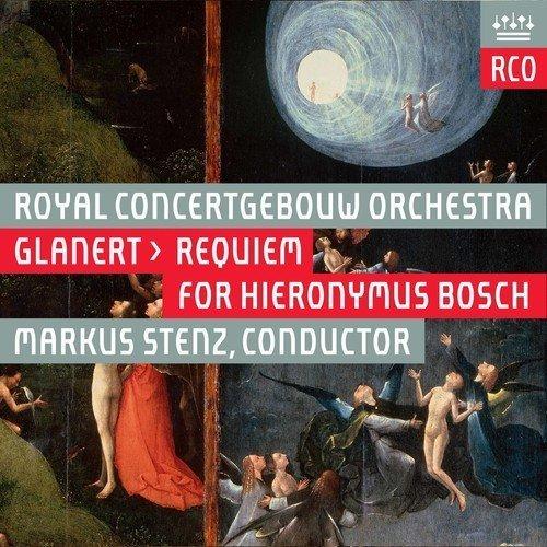 Royal Concertgebouw Orchestra - Detlev Glanert: Requiem for Hieronymus Bosch [CD]