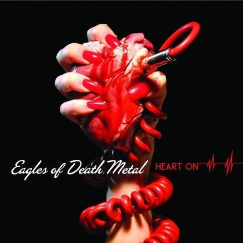 Eagles of Death Metal - Heart on (with Bonus Tracks) [CD]