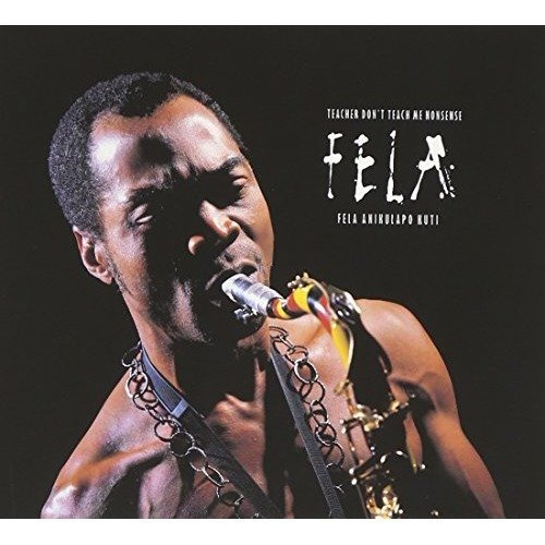 Fela Kuti - Teacher Dont Teach Me Nonsense [CD]