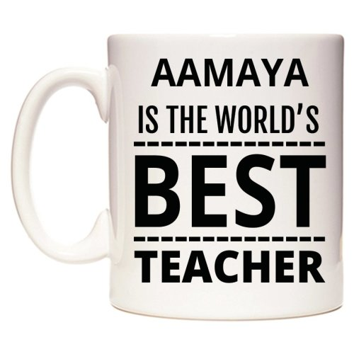 AAMAYA Is The World's BEST Teacher Mug