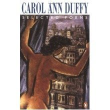 Selected Poems: Carol Ann Duffy (penguin Poetry Library) - Used