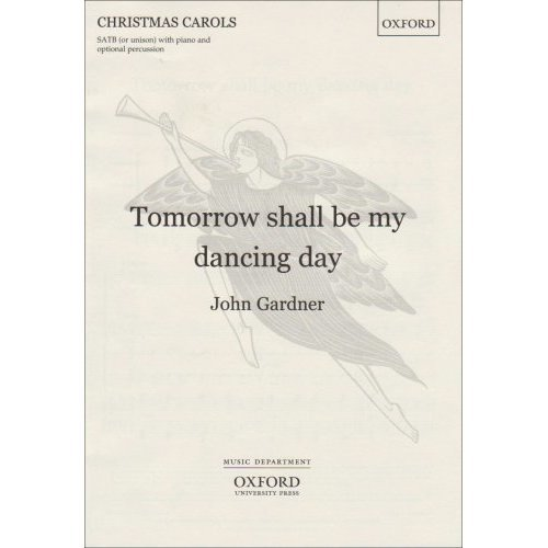 Tomorrow shall be my dancing day: Vocal score