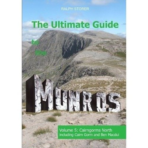 The Ultimate Guide to the Munros: Cairngorms North Volume 5