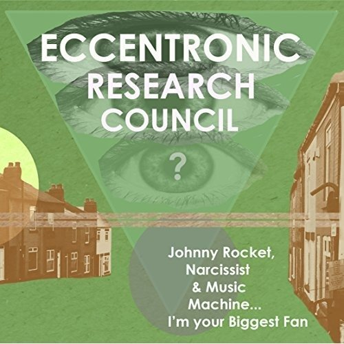 The Eccentronic Research Council - Johnny Rocket Narcissist and Music Machine I M [CD]