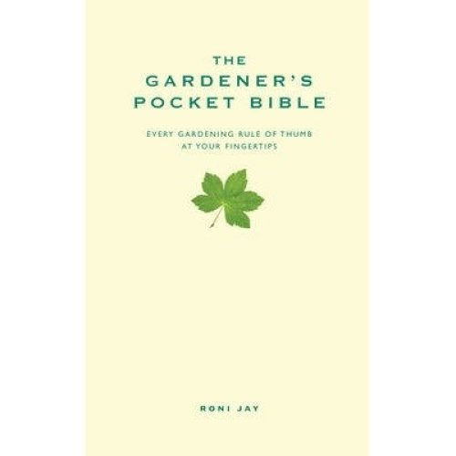 The Gardener's Pocket Bible