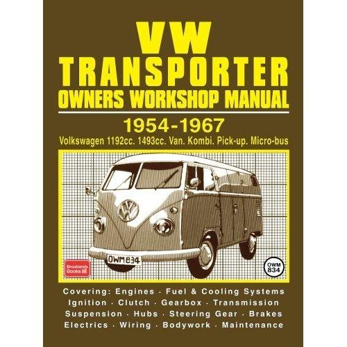 VW Transporter Owners Workshop Manual 1954-1967: Part No Owm834 (Workshop Manual Vw)