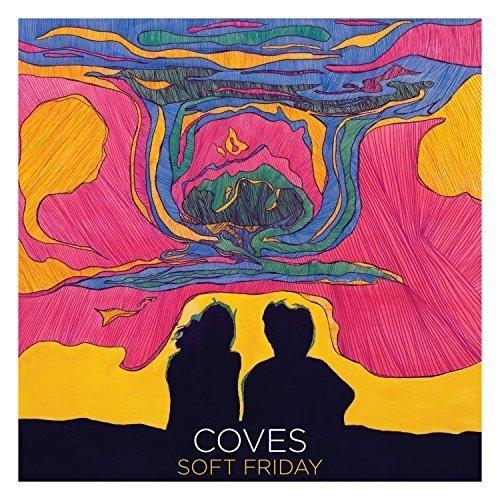 Coves - Soft Friday [CD]