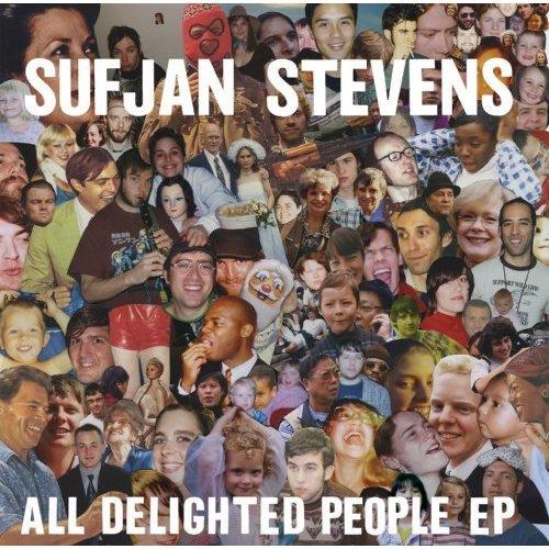 Sufjan Stevens - All Delighted People [VINYL]