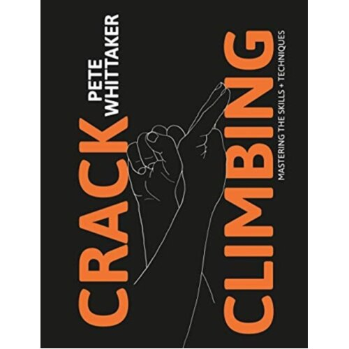 Crack Climbing by Whittaker & Pete
