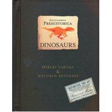 Encyclopedia Prehistorica: Dinosaurs - Robert Sabuda & Matthew Reinhart