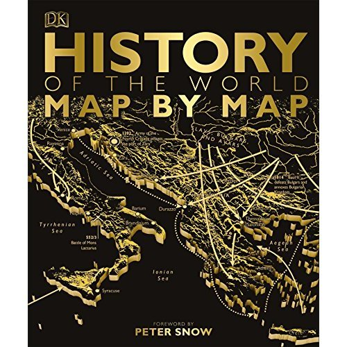 History of the World Map by Map (Historical Atlas)