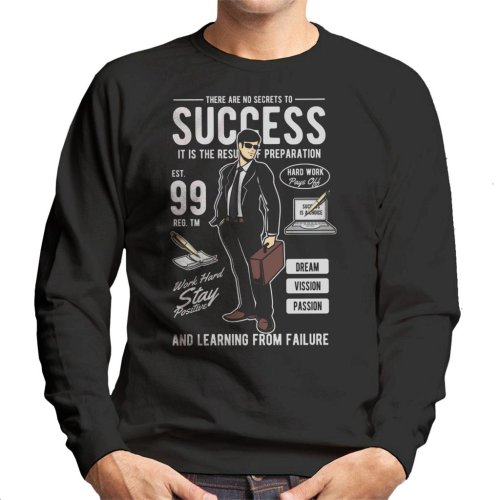 No Secrets To Success Men's Sweatshirt