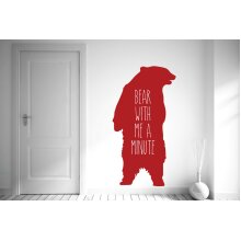 Bear With Me A Minute Wall Stickers Art Decals - Large (Height 107cm x Width 57cm) Dark Red