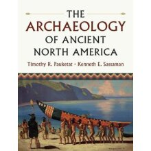 The Archaeology of Ancient North America - Used