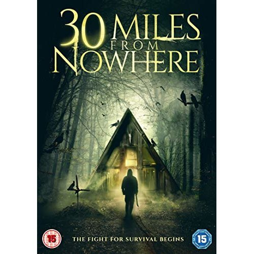 30 Miles From Nowhere DVD [2019]