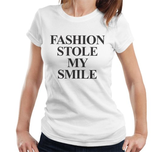 Fashion Stole My Smile Women's T-Shirt