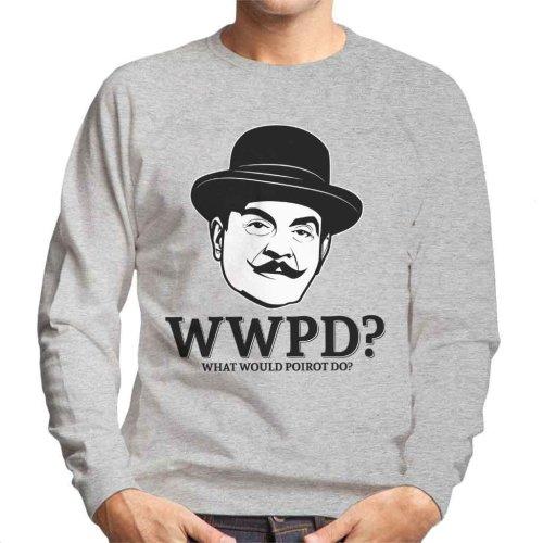 What Would Poirot Do Men's Sweatshirt