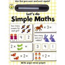 Wipe Clean : Let's Do Simple Maths with wipe clean pen