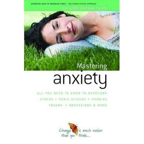 How to Master Anxiety