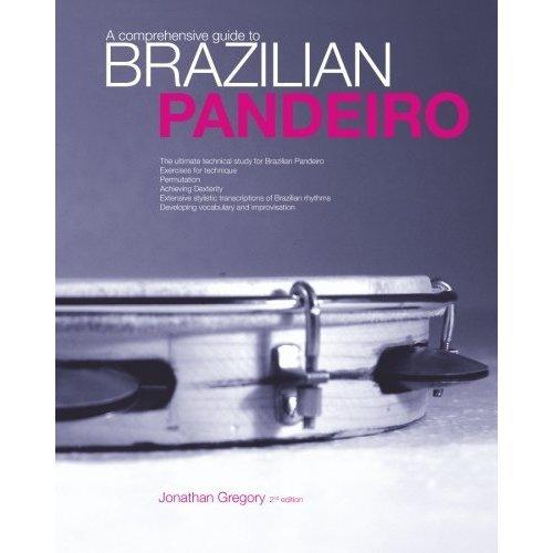 A Comprehensive Guide to Brazilian Pandeiro: The Ultimate Technical Study for Brazilian Paneiro