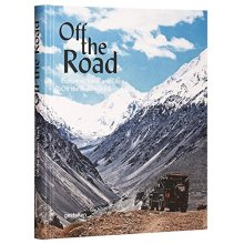 Off the Road: Explorers, Vans, and Life Off the Beaten Track (Monocle)