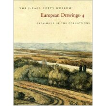 European Drawings: No. 4: Catalogue of the Collections (J Paul Getty Museum//European Drawings) (Getty Trust Publications: J. Paul Getty Museum) - Used