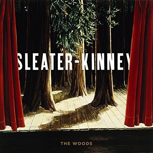 SLEATER-KINNEY - THE WOODS [VINYL] [CD]