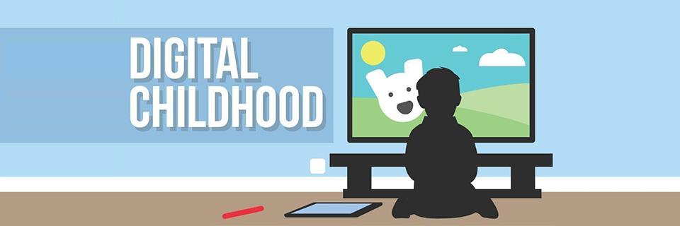 Digital Childhood