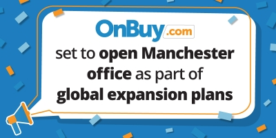 OnBuy Set To Open Manchester Office As Part Of Global Expansion Plans