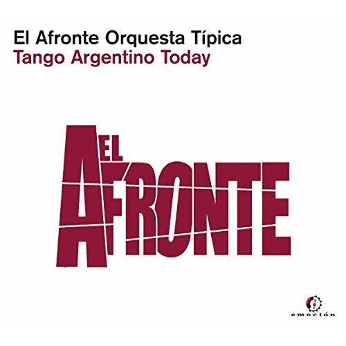 EL AFRONTE ORQUESTA TIPICA - TANGO ARGENTINO TODAY [CD]
