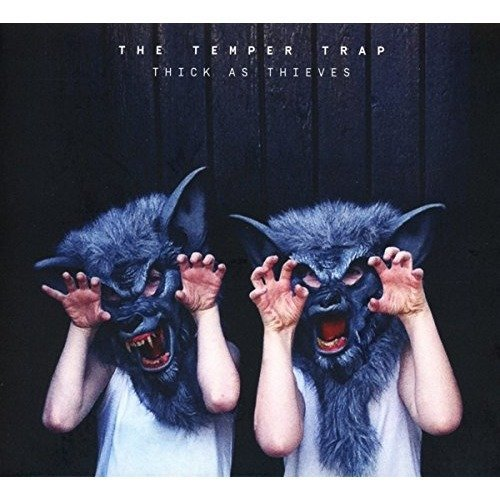 The Temper Trap - Thick As Thieves [CD]