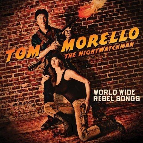 Tom Morello: The Nightwatchman - Worldwide Rebel Songs [CD]