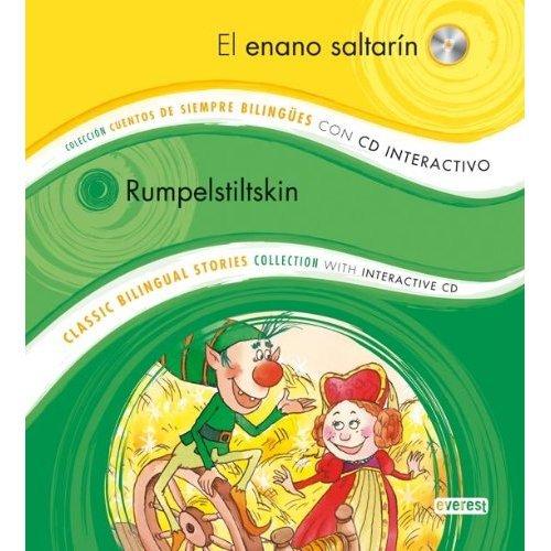 El Enano Saltarin/Rumpelstiltskin [With CD (Audio)] (Coleccion Cuentos de Siempre Bilingues/Classic Bilingual Stories Collection)