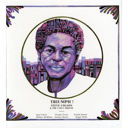 Steve Colson and the Unity Troupe - Triumph! [CD]
