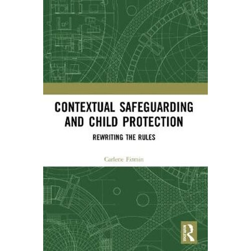 Contextual Safeguarding and Child Protection