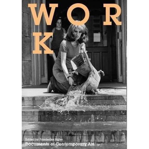 Work (Documents of Contemporary Art)