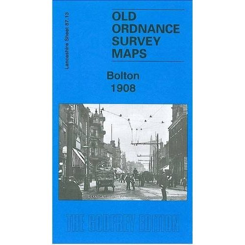 Bolton 1908: Lancashire Sheet 87.13 (Old O.S. Maps of Lancashire)