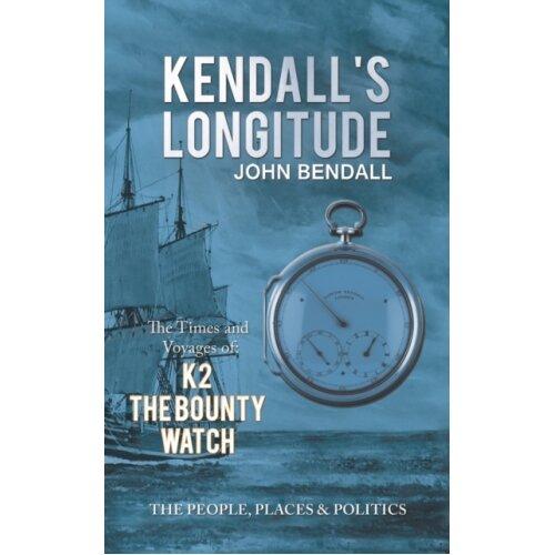 Kendalls Longitude by Bendall & John