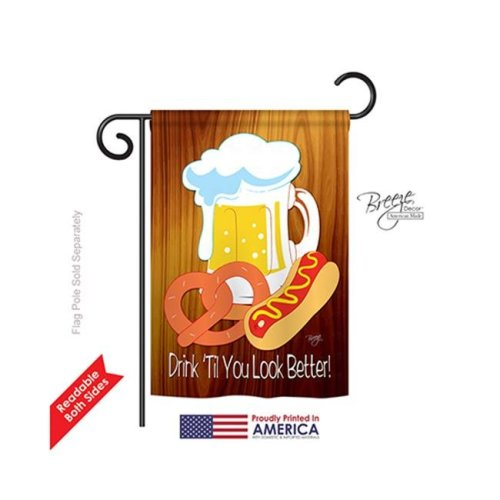 Breeze Decor 65065 Drink Til You Look Better 2-Sided Impression Garden Flag - 13 x 18.5 in.