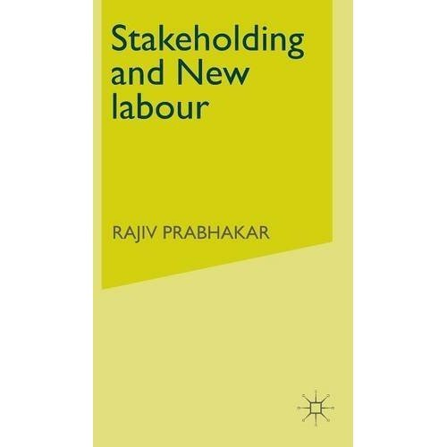 Stakeholding and New labour