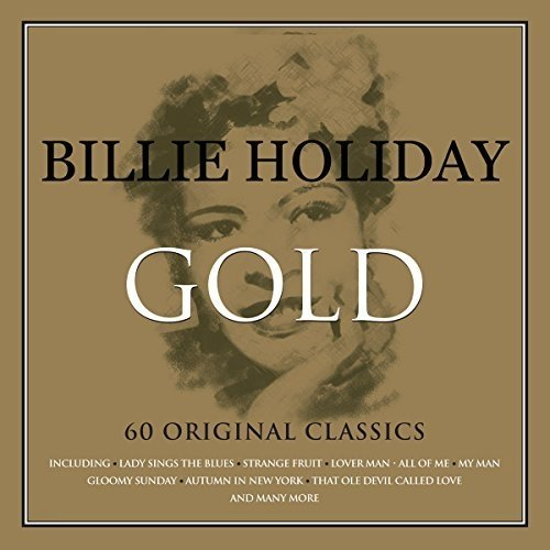 Billie Holiday - Gold - 100th Anniversary Edition (1915-2015) [3cd Box Set]