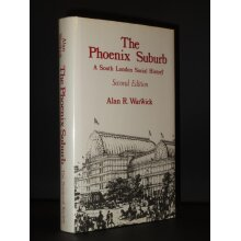 The Phoenix Suburb A South London Social History - Used